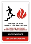 IN CASE OF FIRE DO NOT USE ELEVATORS - USE STAIRWAYS - BILINGUAL Sign - Choose 7 X 10 - 10 X 14, Self Adhesive Vinyl, Plastic or Aluminum,