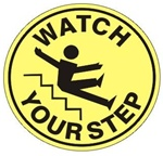 "Non-Slip, Graphic,  WATCH YOUR STEP, 17"" inch diameter, floor decal"