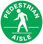 Non-Slip PEDESTRIAN AISLE, Walk On 17 inch diameter Floor Decal