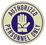 AUTHORIZED PERSONNEL ONLY (GLOW in the Dark) 17 inch diameter, floor decal