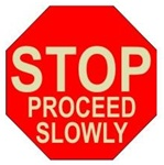 STOP PROCEED SLOWLY (GLOW in the Dark) 17 inch diameter, floor decal