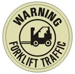 WARNING FORKLIFT TRAFFIC (GLOW in the Dark) Walk On 17 inch diameter, floor decal