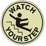 WATCH YOUR STEP (GLOW in the Dark) - Walk On 17 inch diameter, floor decal