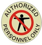 AUTHORIZED PERSONNEL ONLY (GLOW in the Dark) - Walk On 17 inch diameter, floor decal
