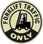 "FORKLIFT TRAFFIC ONLY GLOW in the Dark - Walk On 17"" diameter, floor decal"