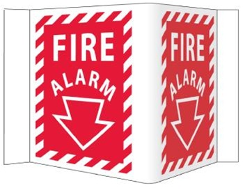 "3 Way Fire Alarm Sign -  Unique 180° construction design that stands out, visible from 180 degrees, Choose from 2 sizes, 6 X 9"" or 8"" X 15"""