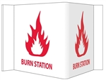 "3-Way Burn Station Sign, Unique 180° construction design that stands out, visible from 180 degrees, 8"" X 15"""