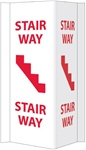 3-Way Stairway Sign, 16 X 8-3/4 Unique 180° construction design that stands out, visible from 180 degrees