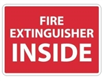 FIRE EXTINGUISHER INSIDE Sign, Choose 10 X 14, Pressure Sensitive Vinyl, Plastic or Aluminum.