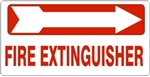 FIRE EXTINGUISHER arrow right Sign, 6.5 X 14 - Choose from Self Adhesive Vinyl or Plastic