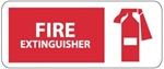 FIRE EXTINGUISHER Sign, 7 X 17 - Choose from Self Adhesive Vinyl or Plastic