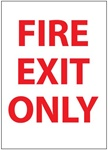 FIRE EXIT ONLY Sign, 14 X 10 - Choose Self Adhesive Vinyl or Plastic
