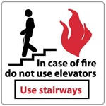 IN CASE OF FIRE DO NOT USE ELEVATOR Sign, 7 X 7 - Self Adhesive Vinyl or Plastic