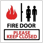 FIRE DOOR PLEASE KEEP CLOSED Sign, 7 X 7 - Choose from Self Adhesive Vinyl or Plastic