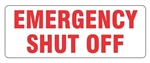 EMERGENCY SHUT OFF Sign, 4 X 12 - Choose from Self Adhesive Vinyl or Plastic