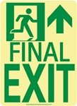 Right Final Exit Glow Sign - 11 X 8 - Flexible pressure sensitive polyester or Rigid plastic