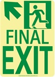 Up and Left Final Exit Glow Sign - 11 X 8 - Flexible pressure sensitive polyester or Rigid plastic