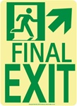 Up and Right Final Exit Glow Sign - 11 X 8 - Flexible pressure sensitive polyester or Rigid plastic
