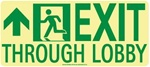 Forwaed Left Exit Through Lobby Glow Sign - 7 X 16 - Flexible pressure sensitive polyester or Rigid plastic