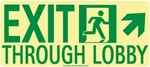 Up and Right Exit Through Lobby Glow Sign - 7 X 16 - Flexible pressure sensitive polyester or Rigid plastic