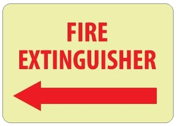 Glow in the Dark FIRE EXTINGUISHER arrow left Sign - 10 X 14 - Pressure Sensitive Vinyl or Rigid Plastic