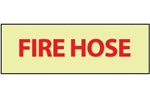Glow in the Dark FIRE HOSE Sign - 4 X 12 - Pressure Sensitive Vinyl or Rigid Plastic