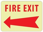 Glow in the Dark FIRE EXIT (arrow left) Sign - 10 X 14 - Pressure Sensitive Vinyl or Rigid Plastic
