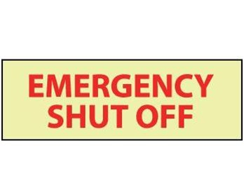 Glow in the Dark EMERGENCY SHUT OFF Sign - 4 X 12 - Pressure Sensitive Vinyl or Rigid Plastic