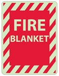 Glow in the Dark FIRE BLANKET Sign - 12 X 9 - Pressure Sensitive Vinyl or Rigid Plastic