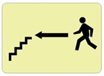 Glow in the Dark STAIRS arrow left Sign - 7 X 10 - Pressure Sensitive Vinyl or Rigid Plastic