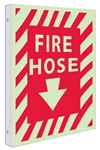 Glow-in-the-Dark FIRE HOSE Sign - 2-Way 90° design visible from either side.