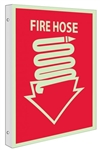 Glow-in-the-Dark FIRE HOSE Sign - 2-Way 90° double sided design visible from either side.