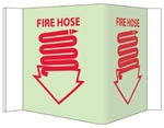 Glow-in-the-Dark FIRE HOSE 3-Way Sign 180° design visible from either side as well as from the front.