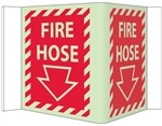 3-Way Glow-in-the-Dark FIRE HOSE Sign 180° design visible from either side as well as from the front.