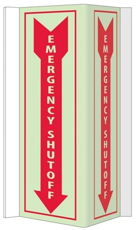 Glow-in-the-Dark EMERGENCY SHUT-OFF 3-Way Sign 180° design visible from either side as well as from the front.