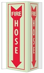 Glow-in-the-Dark FIRE HOSE 3-Way Sign - 180° design visible from either side as well as from the front.