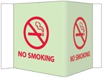 Glow-in-the-Dark NO SMOKING 3-Way Sign - 180° design visible from either side as well as from the front.
