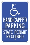 Handicapped Parking State Permit Required Sign - 12 X 18 - Reflective on .80 Aluminum, Top and Bottom mounting holes