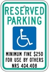 NEVADA STATE SPECIFIED HANDICAPPED PARKING Sign - 12 X 18 - Type I Reflective on .80 Aluminum, Top and Bottom mounting holes