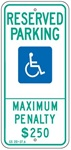 N. CAROLINA STATE SPECIFIED ADA HANDICAPPED PARKING SIGN - 12 X 26 - Type I Reflective on .80 Aluminum, Top and Bottom mounting holes