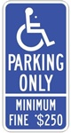 CALIFORNIA STATE SPECIFIED HANDICAPPED PARKING Sign - 12 X 24 - Type I Reflective on .80 Aluminum, Top and Bottom mounting holes