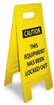 Caution This Equipment Has Been Locked Out - Heavy Duty Two Sided Flood Stand Sign