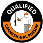 Qualified Crane Signal Person Hard Hat Labels are constructed from Durable, Pressure Sensitive Vinyl or Engineer Grade Reflective for maximum day or nighttime visibility.