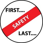 First... Safety, Last... - Hard Hat Labels are constructed from Durable, Pressure Sensitive Vinyl, Sold 25 per pack