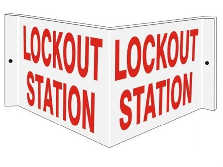 LOCKOUT STATION 3-Way sign. Unique 180° construction design that stands out