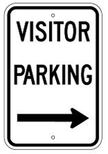 VISITOR PARKING arrow right sign - 12 X 18 – Reflective .080 Aluminum, visible day or night. Top and Bottom mounting holes.