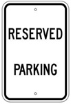 RESERVED PARKING Sign - 12 X 18 – Reflective .080 Aluminum, visible day or night. Top and Bottom mounting holes.