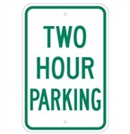 2 HOUR PARKING Sign - 12 X 18 – Reflective .080 Aluminum, visible day or night. Top and Bottom mounting holes