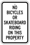 NO BICYCLES OR SKATEBOARD RIDING ON THIS PROPERTY Sign - 12 X 18 – Reflective .080 Aluminum, visible day or night. Top and Bottom mounting holes.