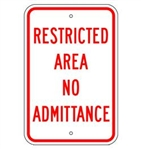 RESTRICTED AREA NO ADMITTANCE Sign - 12 X 18 – Reflective .080 Aluminum, visible day or night. Top and Bottom mounting holes.